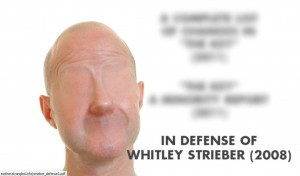 In Defence of Whitley Streiber